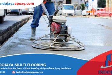 Rekomendasi Jasa Trowel Lantai Beton Floor Hardener Jakarta