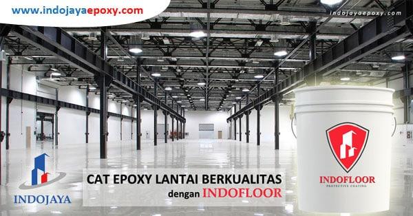 Jasa Cat Epoxy Lantai Berpengalaman dan Terpercaya - Indojaya Epoxy
